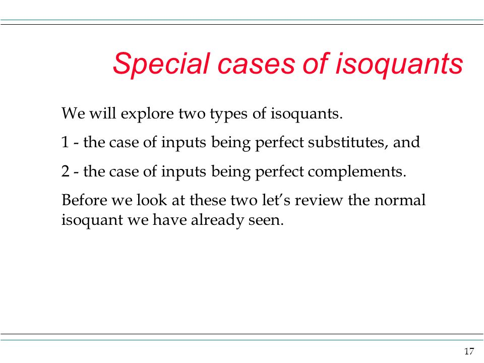 Special cases of isoquants
