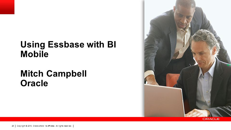 Using Essbase with BI Mobile Mitch Campbell Oracle