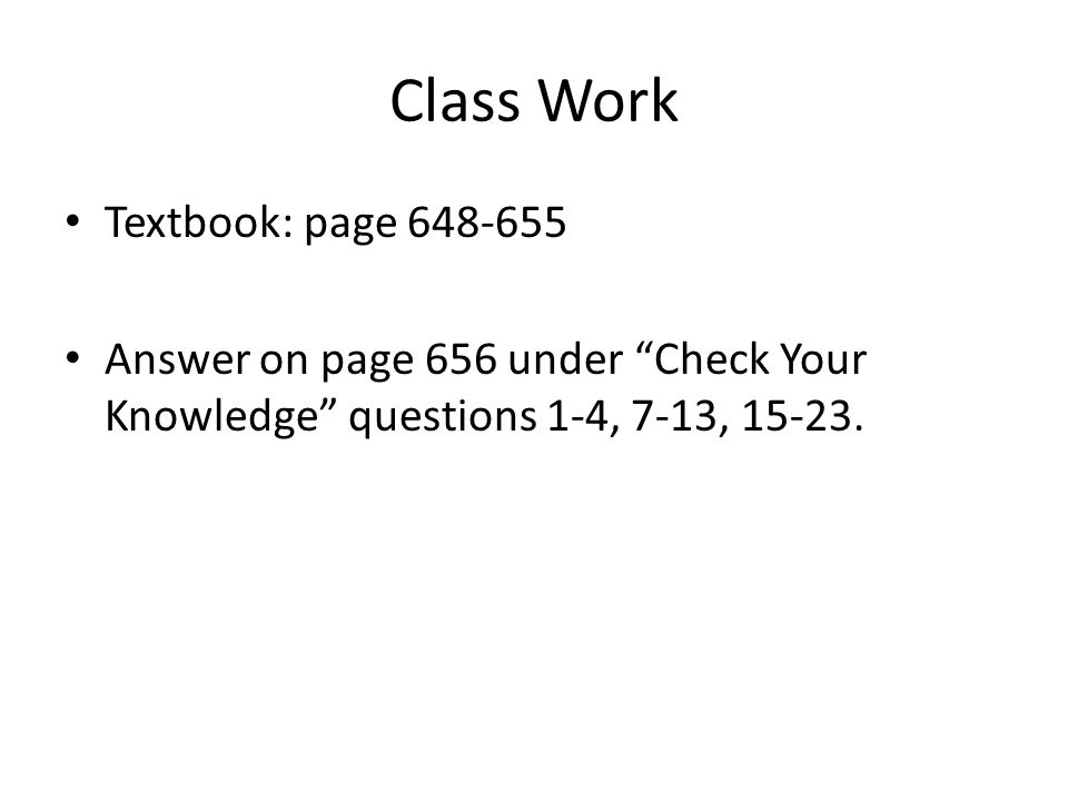 Class Work Textbook: page 648-655