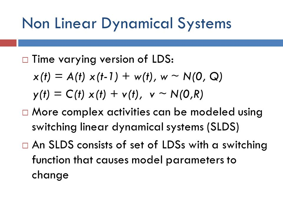 Non Linear Dynamical Systems