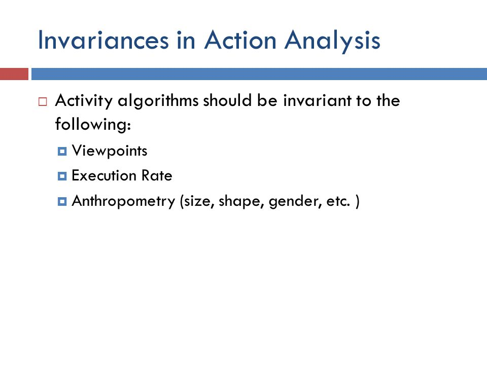 Invariances in Action Analysis