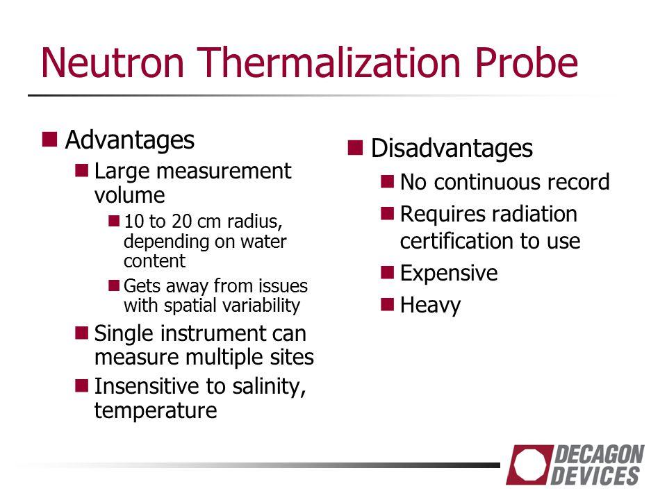 Neutron Thermalization Probe