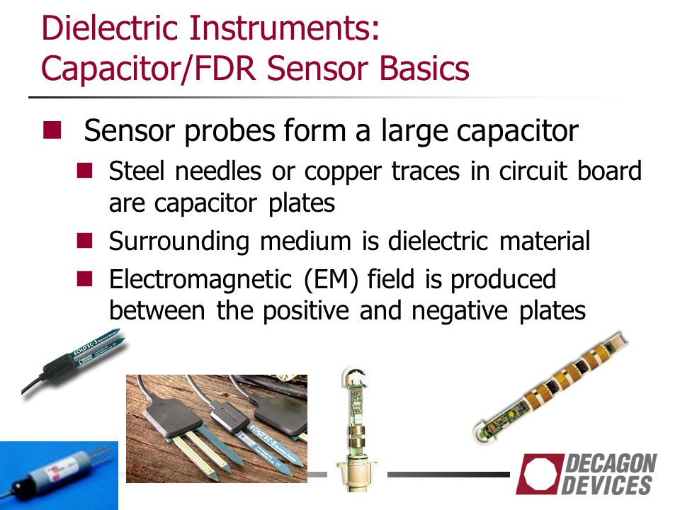 Dielectric Instruments: Capacitor/FDR Sensor Basics