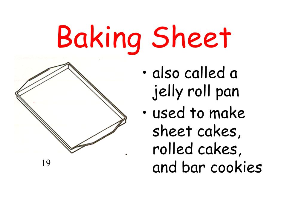 Baking Sheet also called a jelly roll pan
