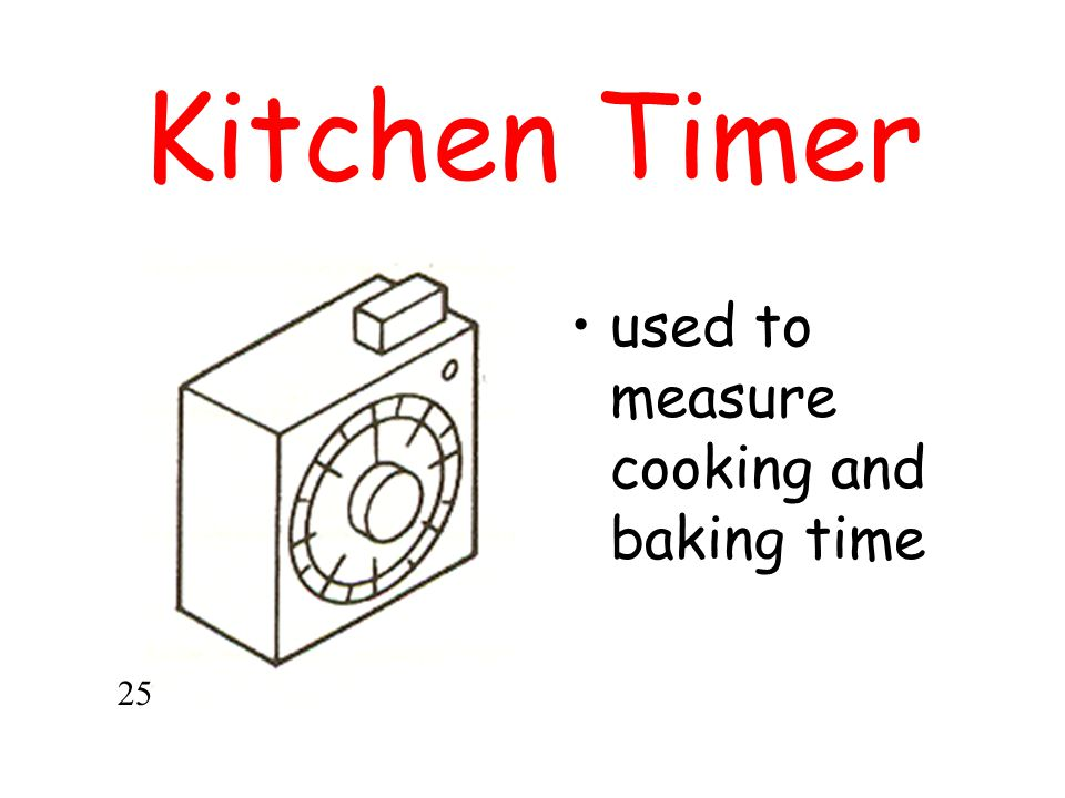 Kitchen Timer used to measure cooking and baking time 25