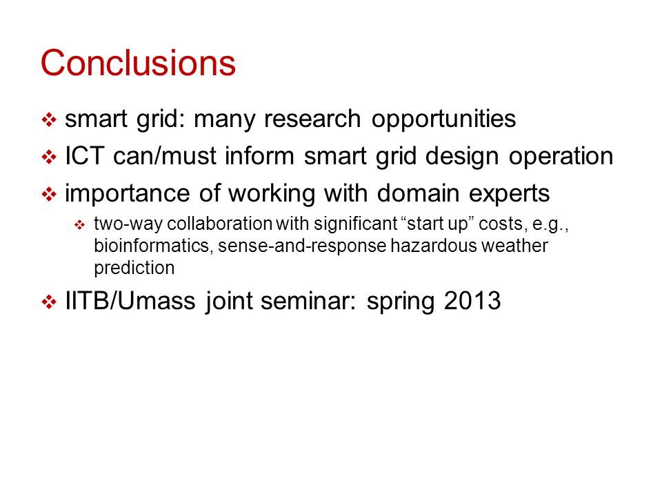 Conclusions smart grid: many research opportunities