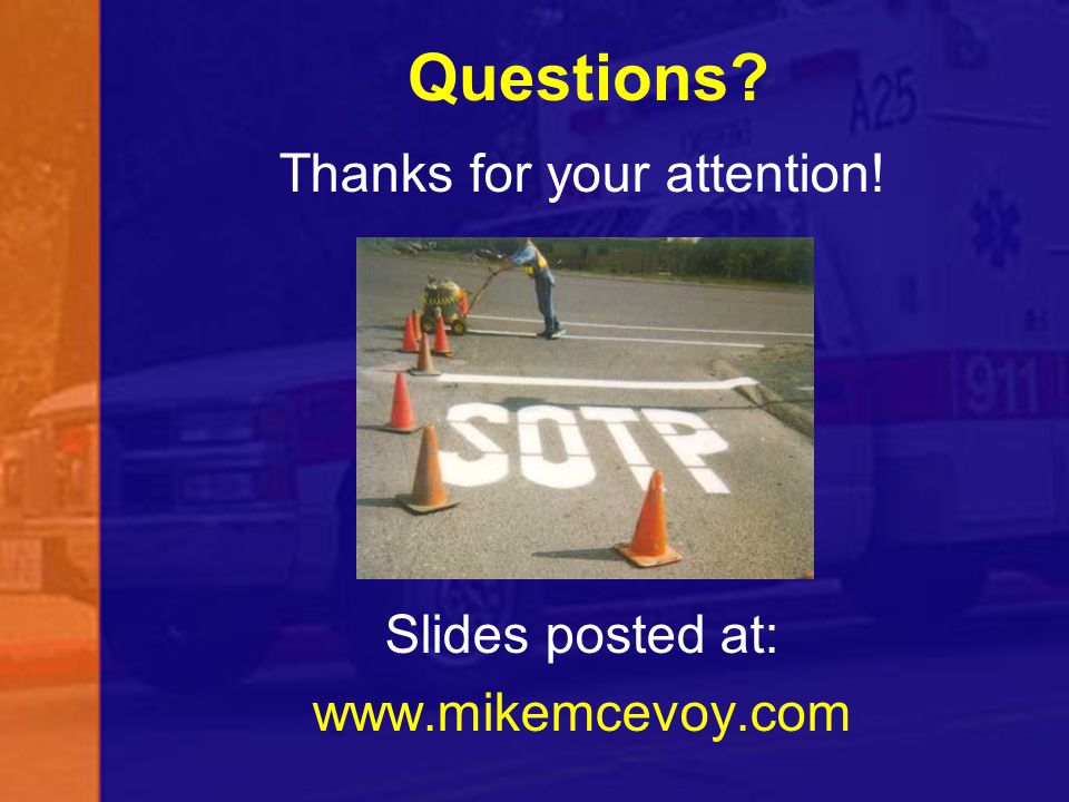 Thanks for your attention! Slides posted at: www.mikemcevoy.com