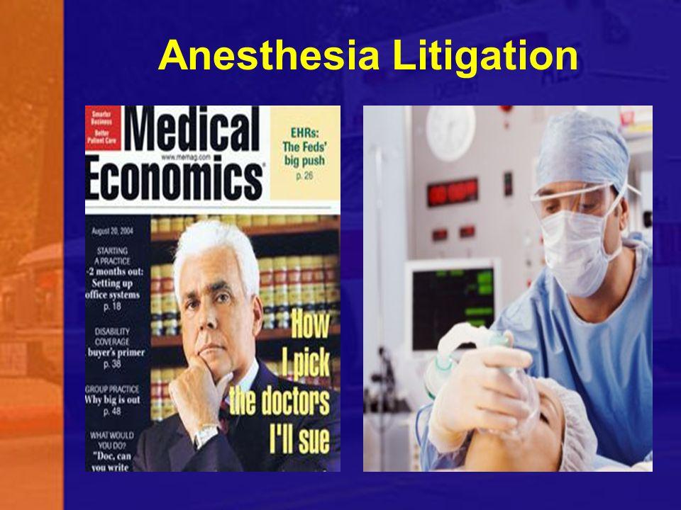 Anesthesia Litigation