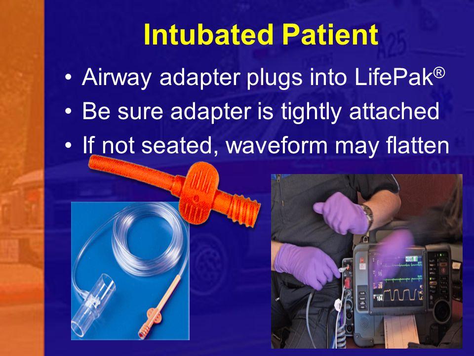 Intubated Patient Airway adapter plugs into LifePak®