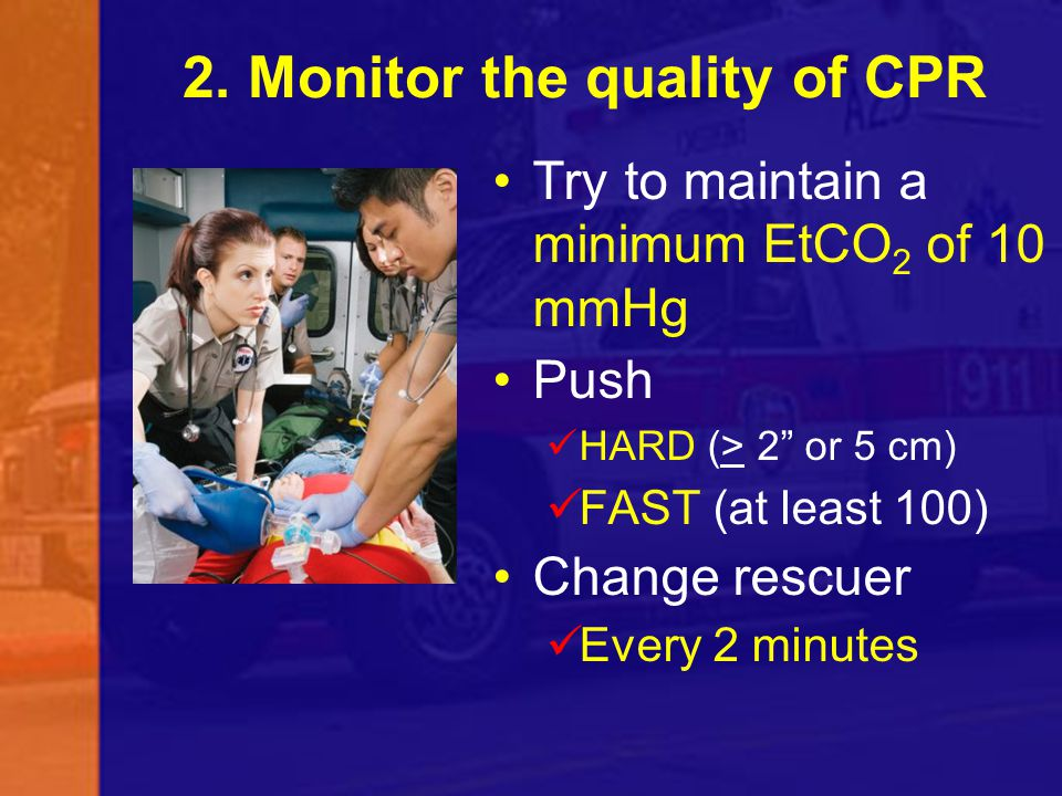 2. Monitor the quality of CPR