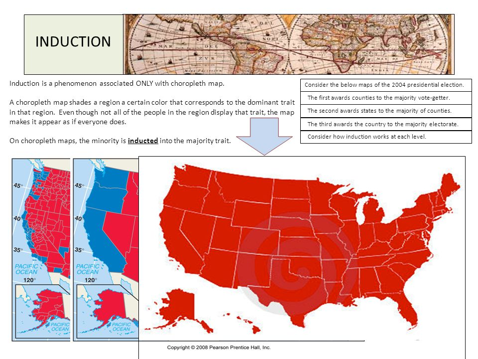 INDUCTION Induction is a phenomenon associated ONLY with choropleth map.