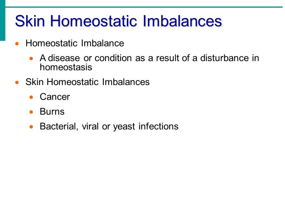 Skin Homeostatic Imbalances