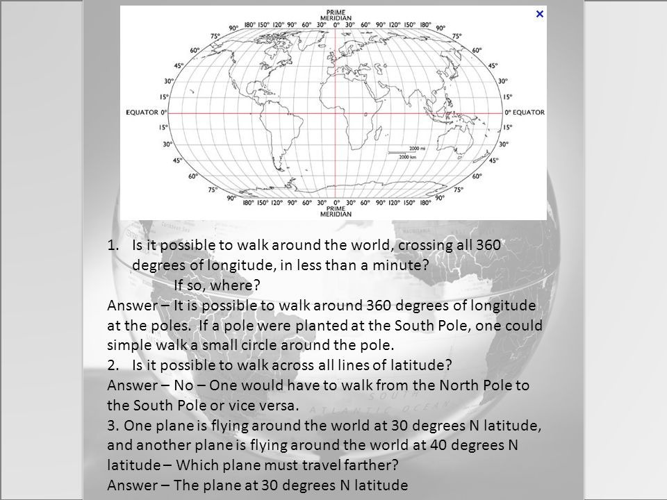 Is it possible to walk around the world, crossing all 360 degrees of longitude, in less than a minute