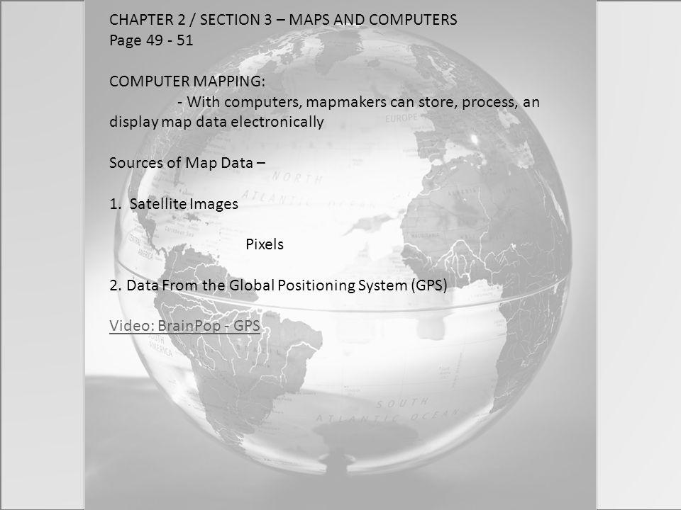 CHAPTER 2 / SECTION 3 – MAPS AND COMPUTERS Page 49 - 51