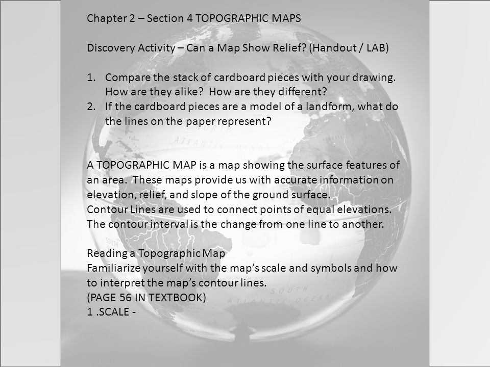 Chapter 2 – Section 4 TOPOGRAPHIC MAPS
