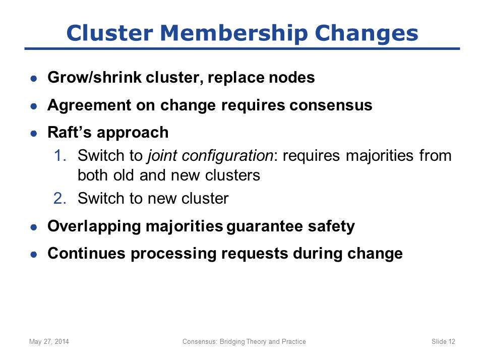 Cluster Membership Changes
