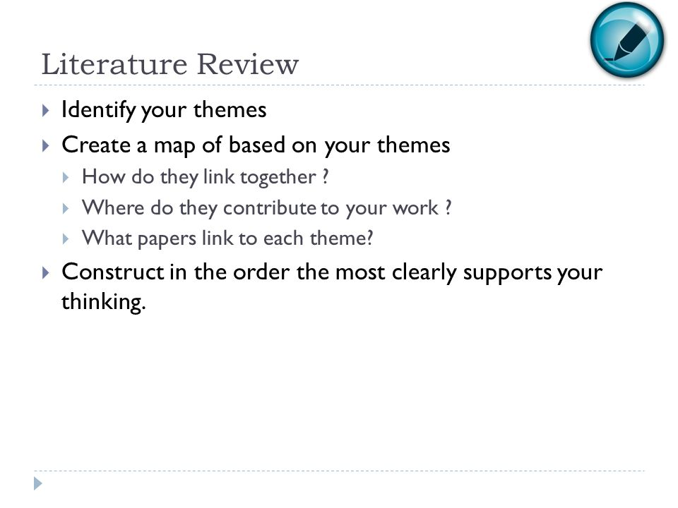 Literature Review Identify your themes