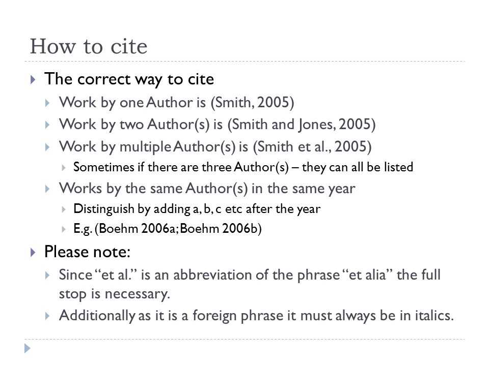 How to cite The correct way to cite Please note: