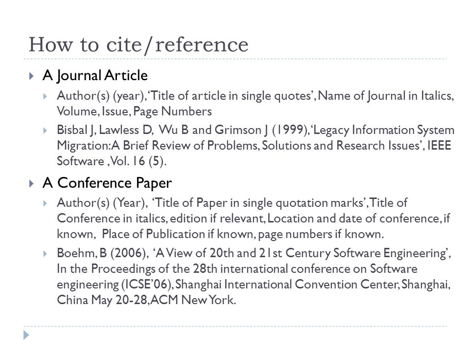 How to cite/reference A Journal Article A Conference Paper
