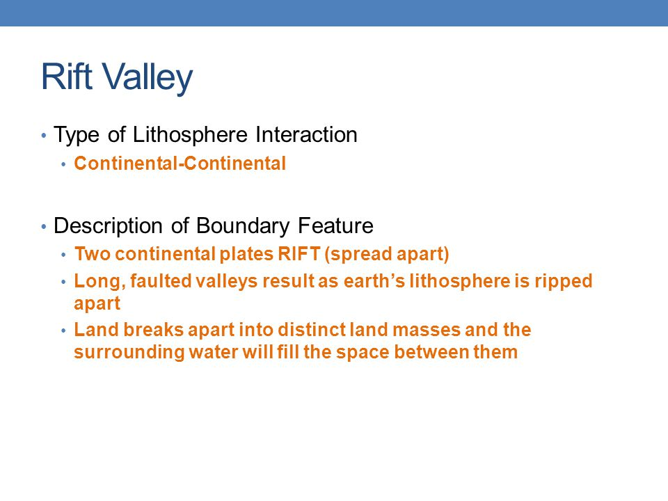 Rift Valley Type of Lithosphere Interaction