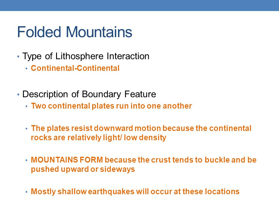 Folded Mountains Type of Lithosphere Interaction