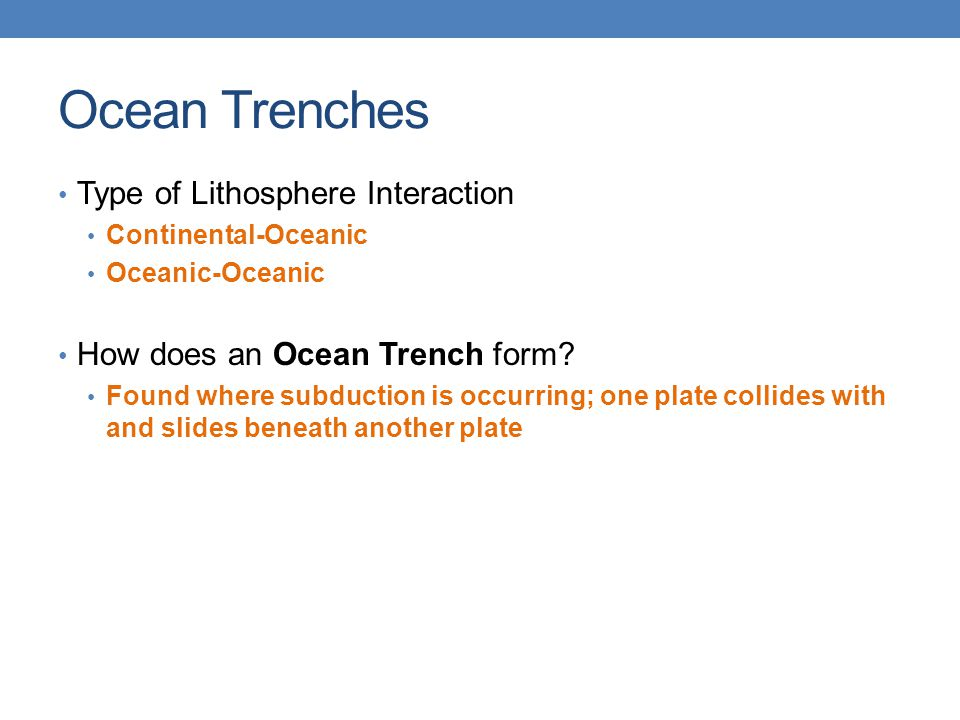 Ocean Trenches Type of Lithosphere Interaction