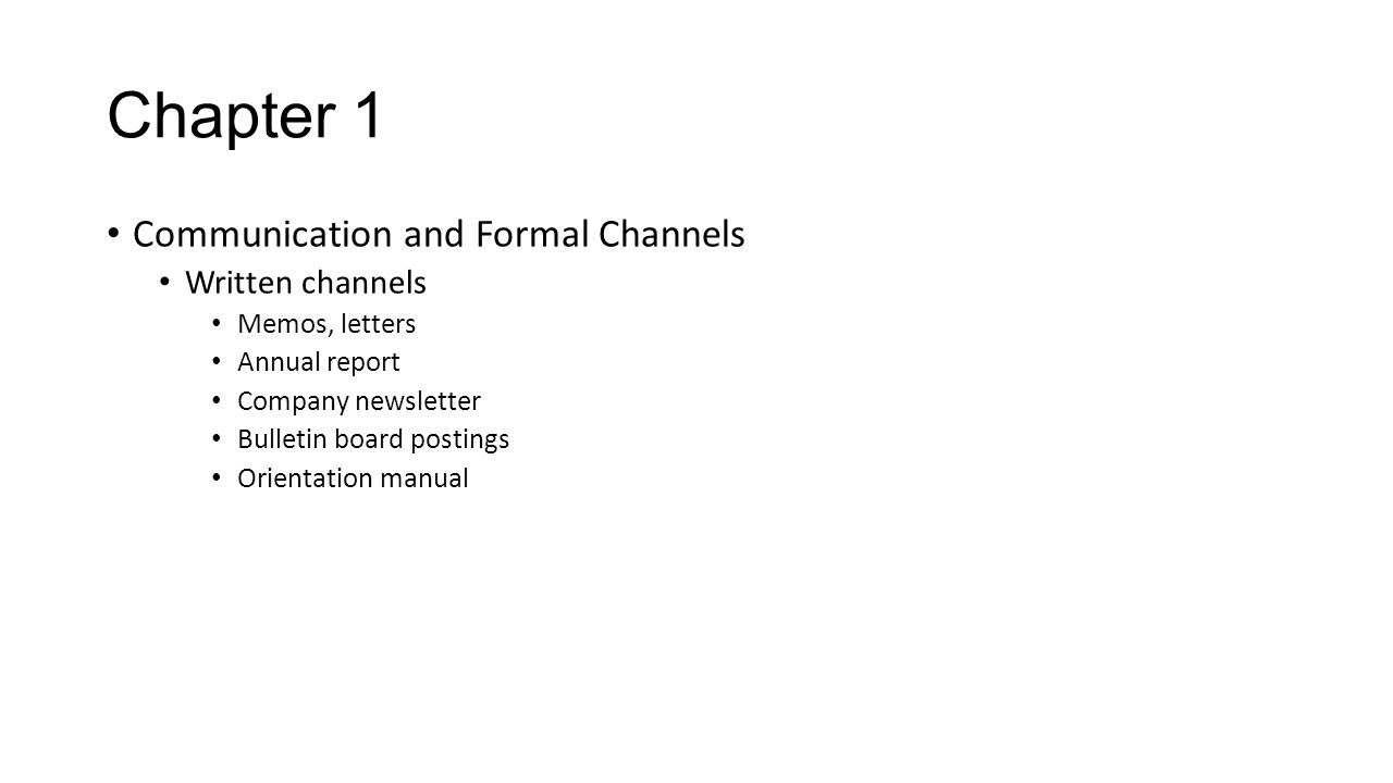 Chapter 1 Communication and Formal Channels Written channels