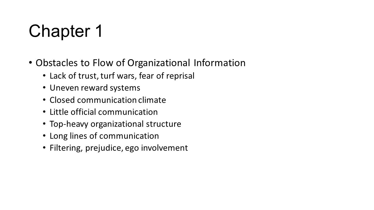Chapter 1 Obstacles to Flow of Organizational Information