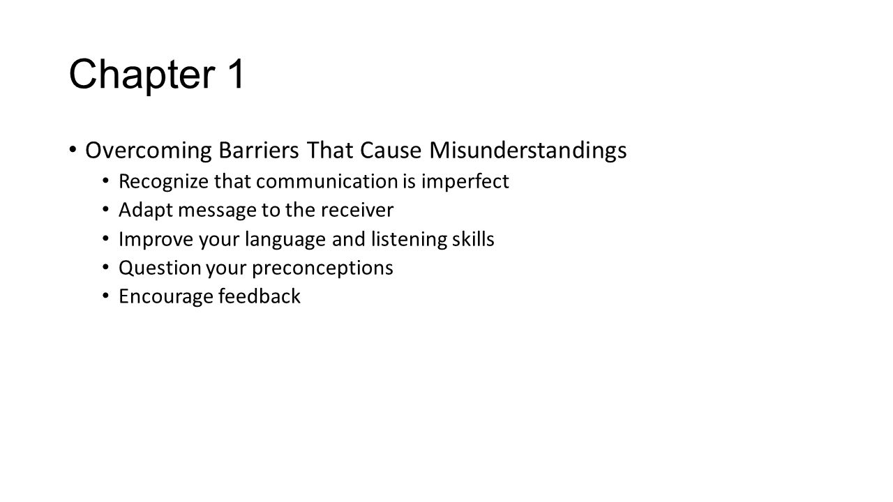 Chapter 1 Overcoming Barriers That Cause Misunderstandings