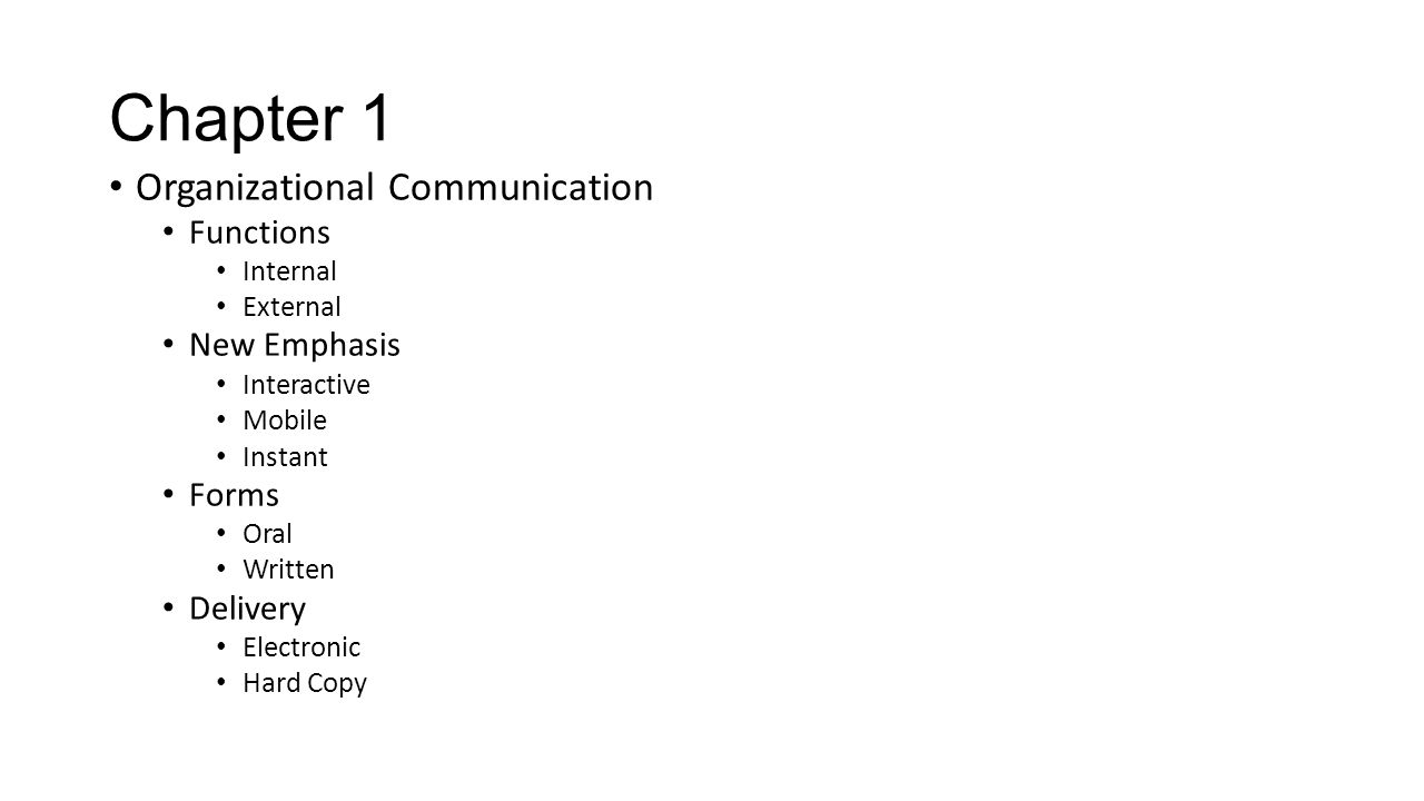 Chapter 1 Organizational Communication Functions New Emphasis Forms