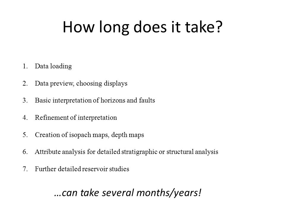 How long does it take …can take several months/years! Data loading