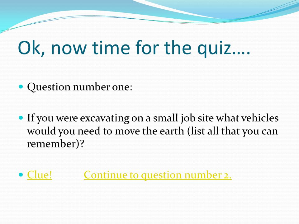 Ok, now time for the quiz….
