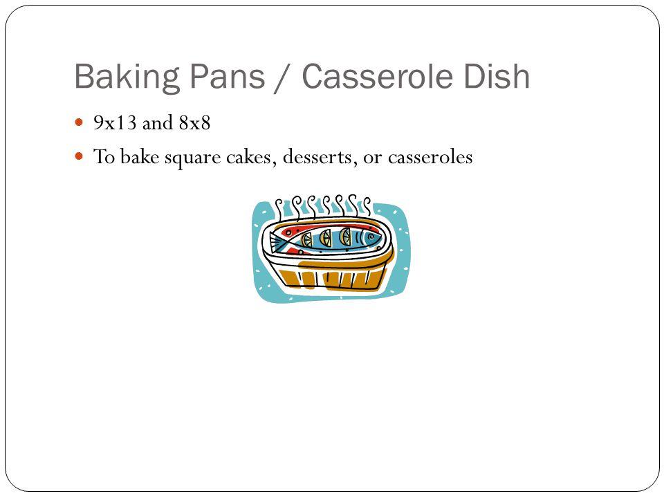 Baking Pans / Casserole Dish
