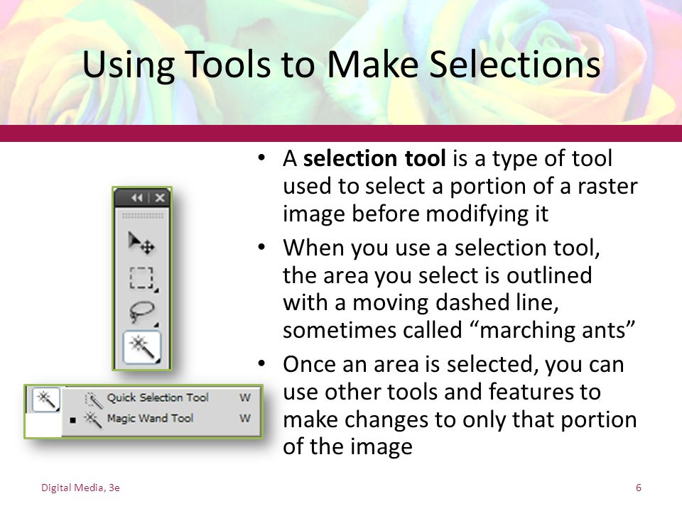 Using Tools to Make Selections