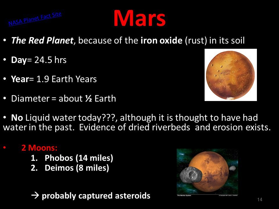 Mars The Red Planet, because of the iron oxide (rust) in its soil