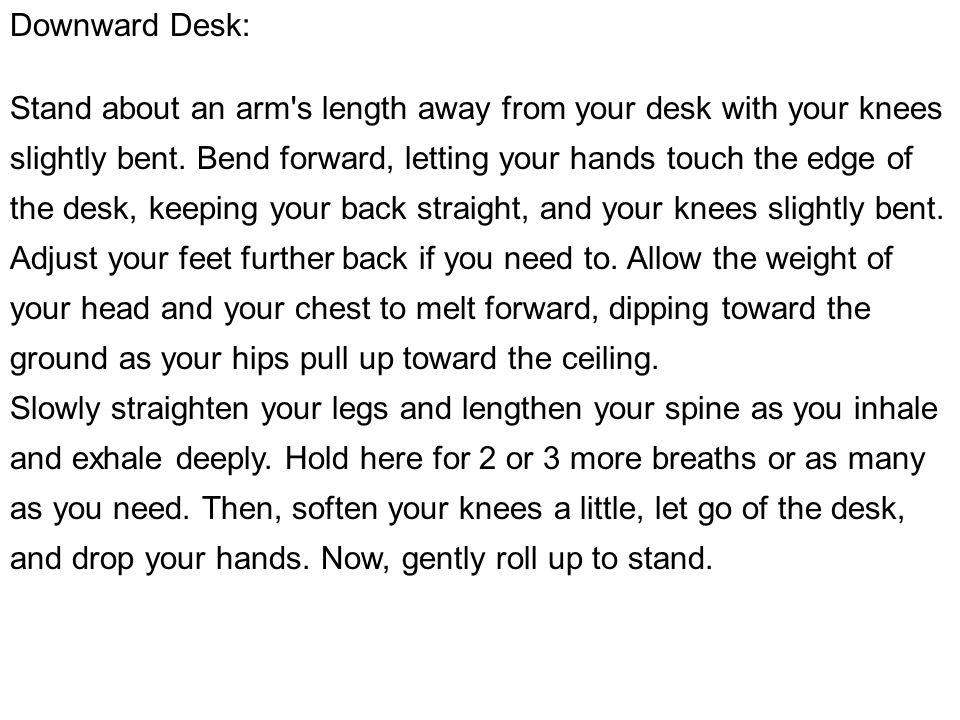 Downward Desk: