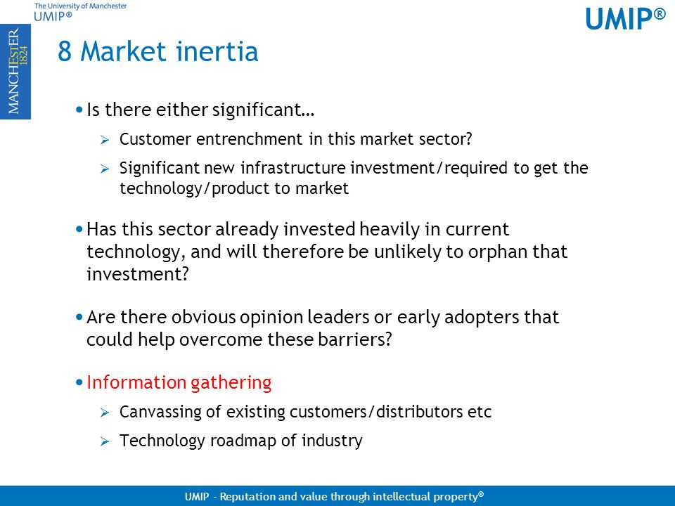 8 Market inertia Is there either significant…