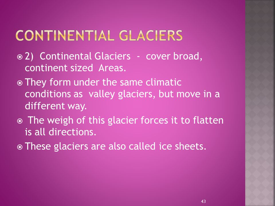 Continential Glaciers