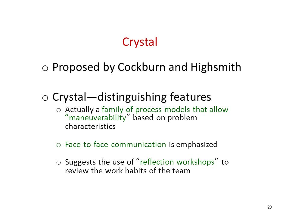 Crystal Proposed by Cockburn and Highsmith
