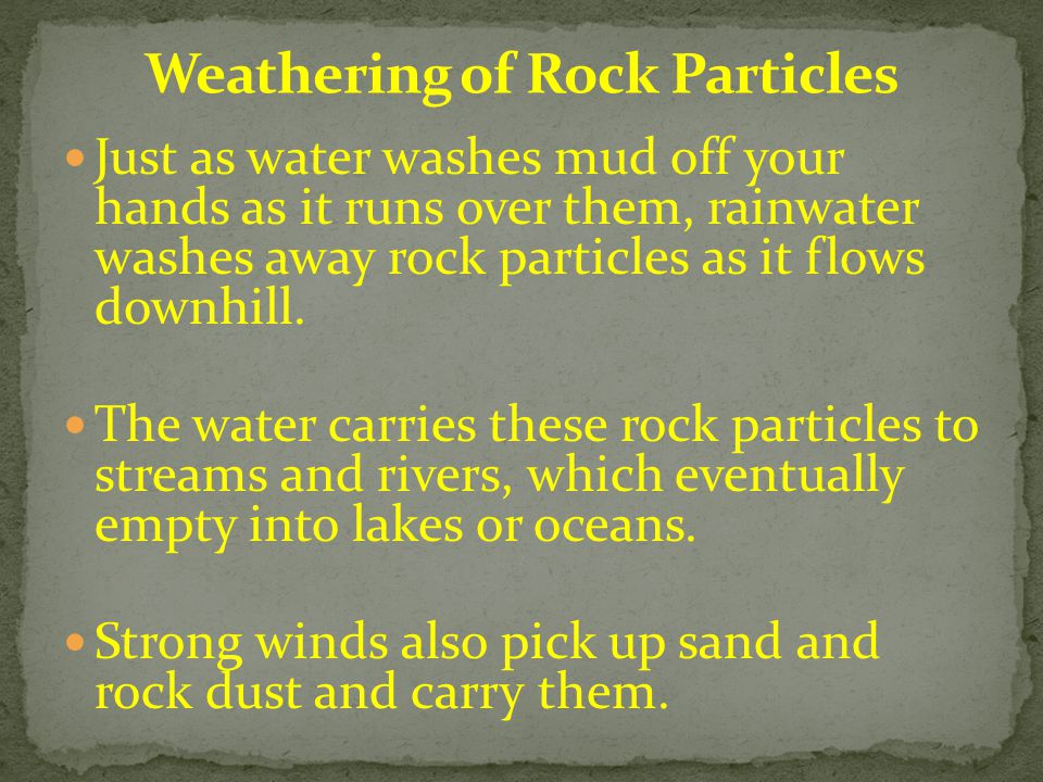 Weathering of Rock Particles