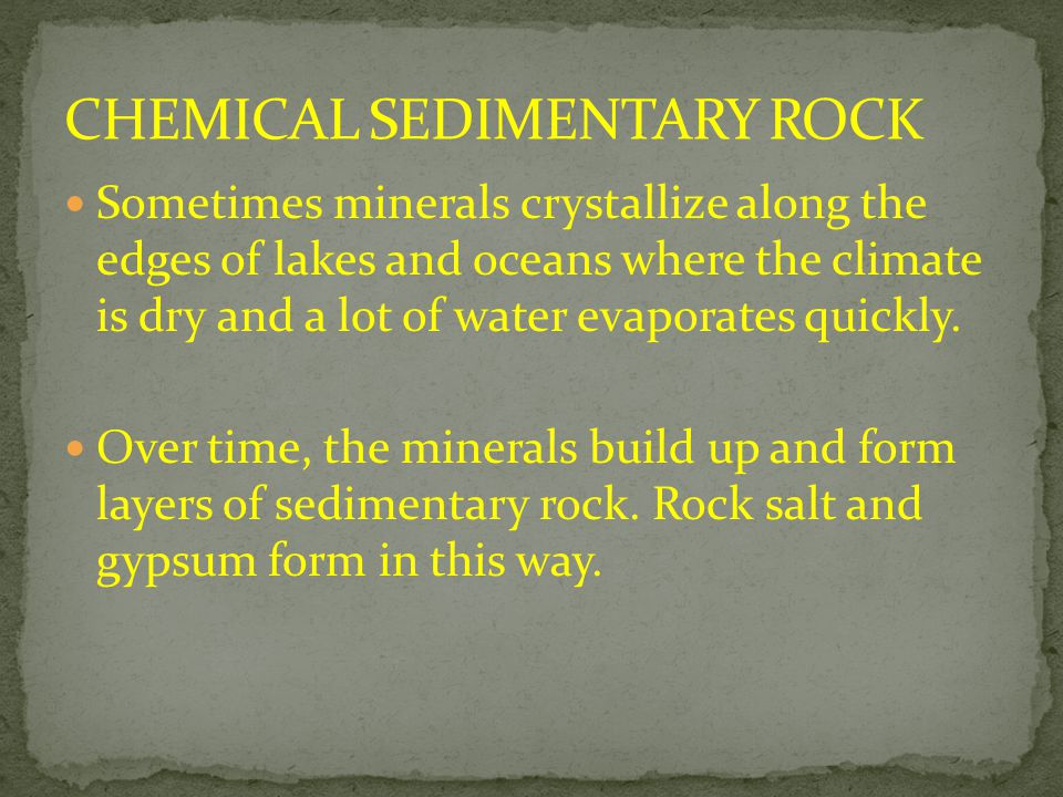 CHEMICAL SEDIMENTARY ROCK