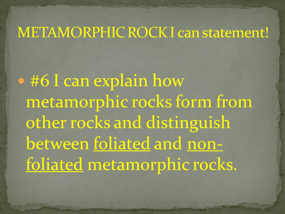 METAMORPHIC ROCK I can statement!