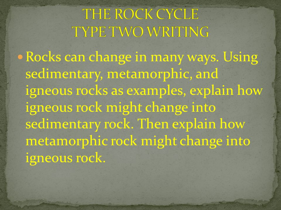 THE ROCK CYCLE TYPE TWO WRITING