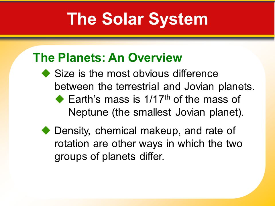The Solar System The Planets: An Overview
