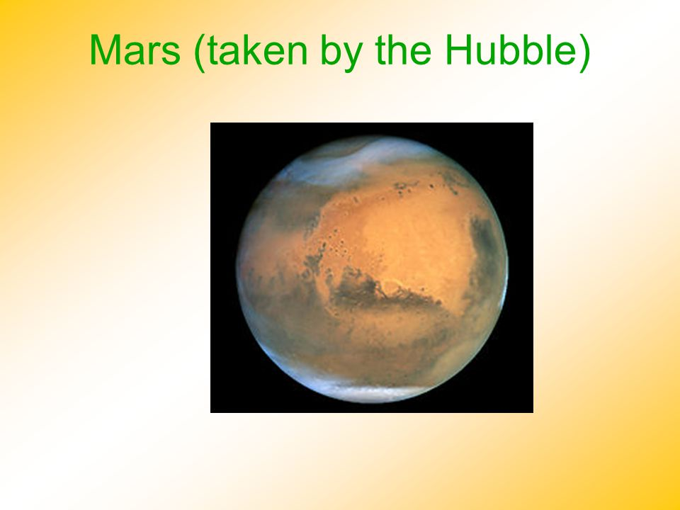 Mars (taken by the Hubble)