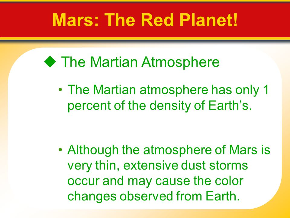 Mars: The Red Planet!  The Martian Atmosphere