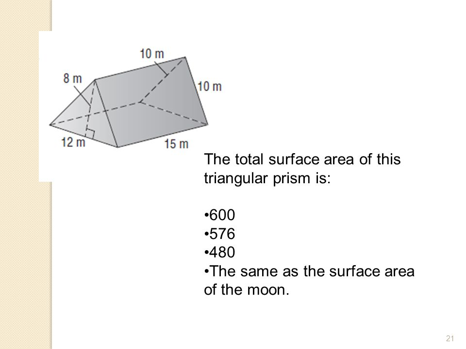 The total surface area of this triangular prism is: