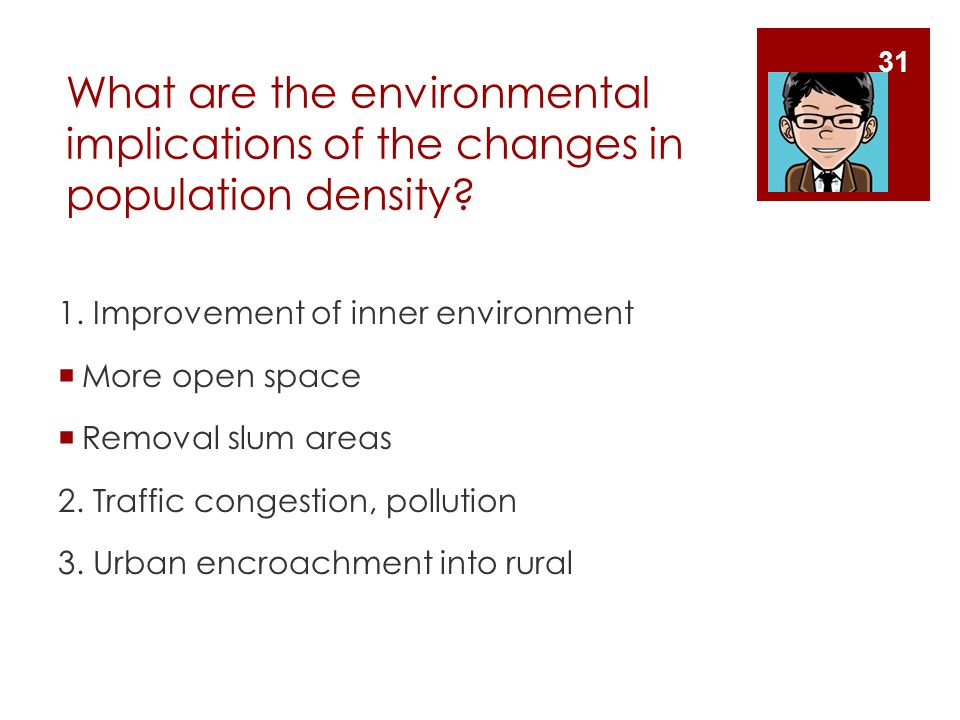 What are the environmental implications of the changes in population density