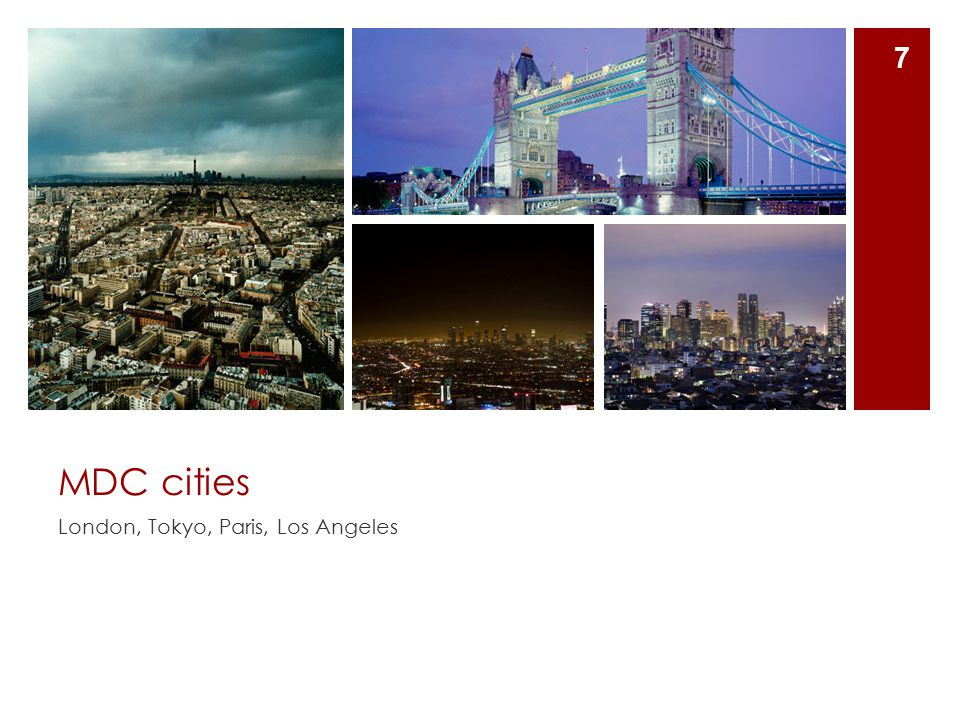 MDC cities London, Tokyo, Paris, Los Angeles