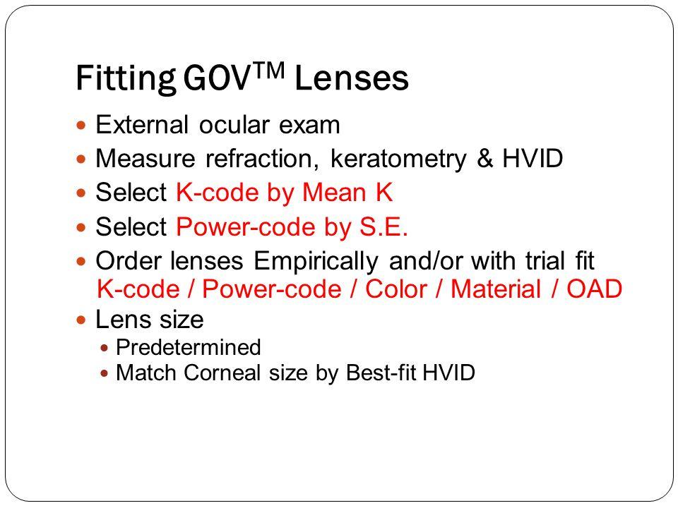 Fitting GOVTM Lenses External ocular exam